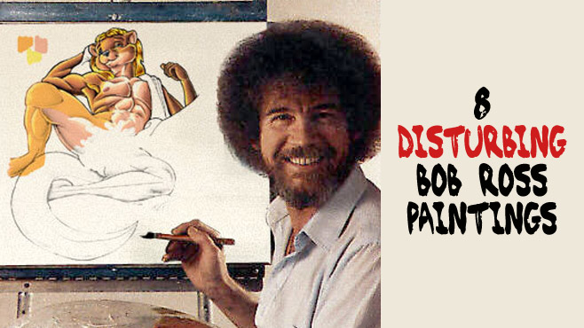 8 disturbing bob ross paintings bob ross was best known for his show pbs the joy of painting ross painted many landscapes but there are a lot of weirder paintings he made that nobody saw voltagebd Gallery