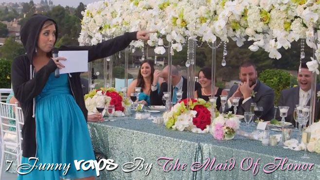 7 Funny Raps By The Maid Of Honor - CraveOnline