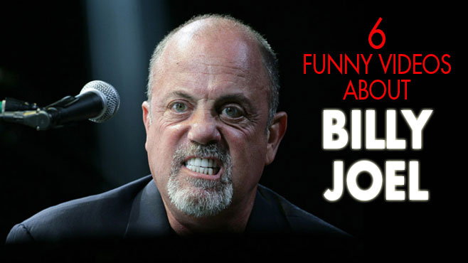 6 Funny Videos About Billy Joel - 37.4KB