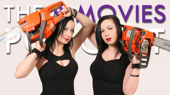 The B-Movies Podcast The Soska Sisters Jen Soska Sylvia Soska Jen and Sylvia Soska The Twisted Twins