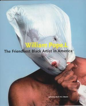 William Pope L Friendliest Artist in America 1