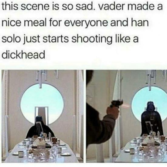 funny, funny memes, funny photos, funny pics, funny pictures, laughs, LOL, memes, today's funny photos, 1-10-18, darth vader han solo dickhead