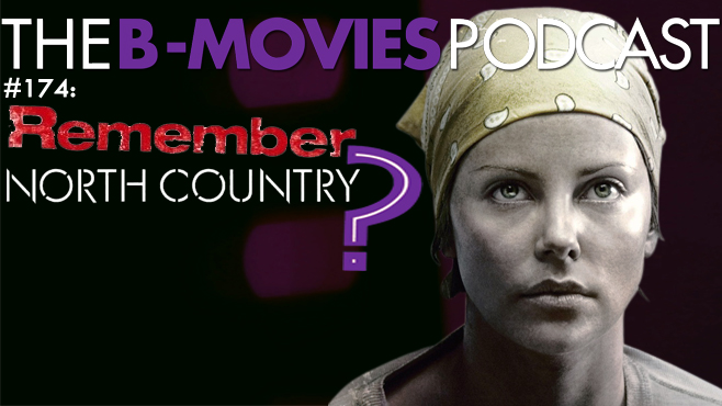 The B-Movies Podcast Charlize Theron