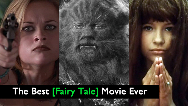 The Best Fairy Tale Movie Ever
