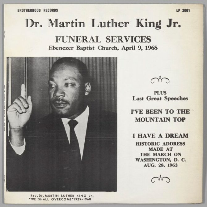 Brotherhood Records, Dr. Martin Luther King Jr. Funeral Services, 1968 vinyl , ink on cardboard H x W (2011.17.37a disc): 12 × 12 in. (30.5 × 30.5 cm) H x W (2011.17.37b album jacket): 12 3/8 × 12 3/8 in. (31.4 × 31.4 cm). Collection of the Smithsonian National Museum of African American History and Culture, Gift of Elmer J. Whiting, III.