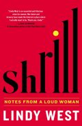 Shrill by Lindy West
