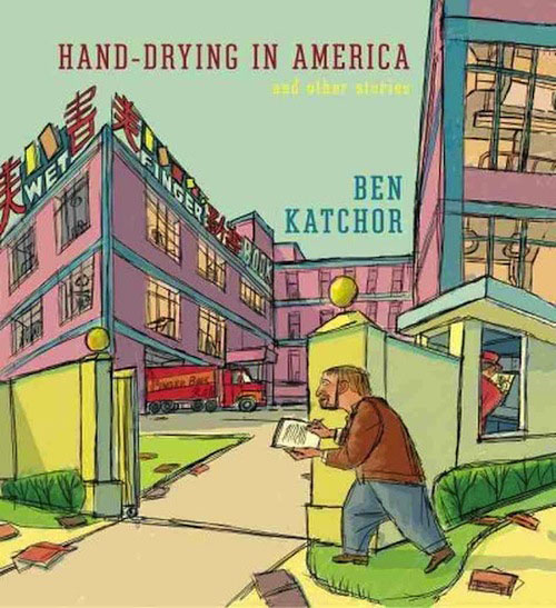 9: HAND DRYING IN AMERICA by Ben Katchor