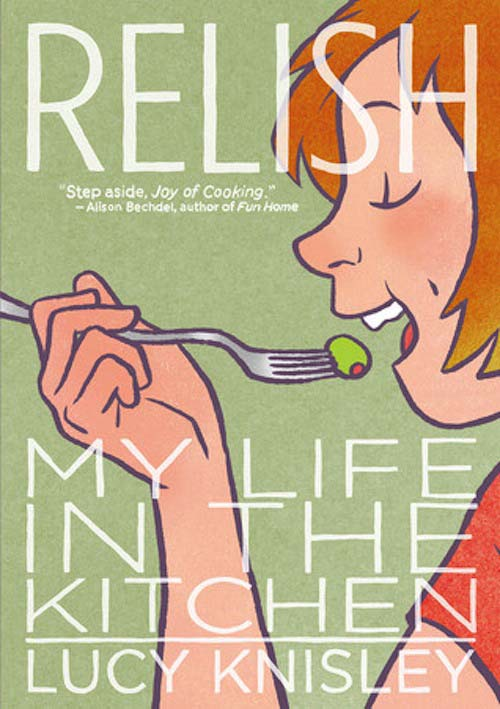 15: RELISH: MY LIFE IN THE KITCHEN by Lucy Kinsley