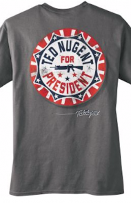 Ted Nugent for President Shirt