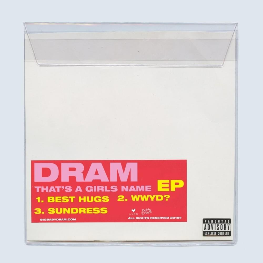 DRAM: 'That's a Girls Name'