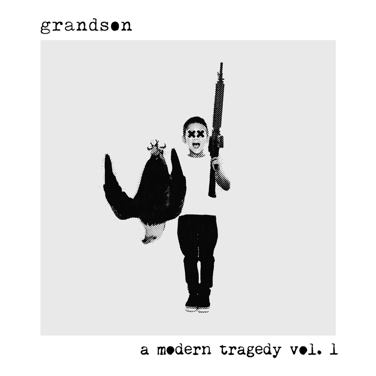 Grandson: 'A Modern Tragedy Vol. 1'