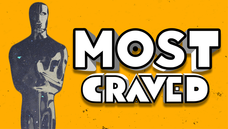 Most Craved Does the Oscars | Snubs, Standouts and More