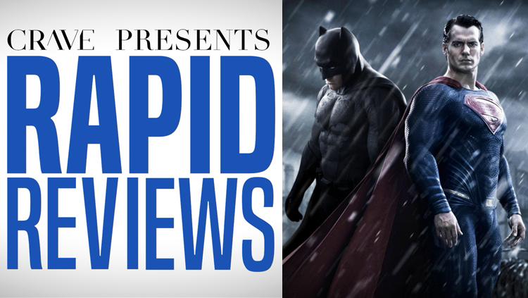 Rapid Reviews | Batman v Superman: Dawn of Justice