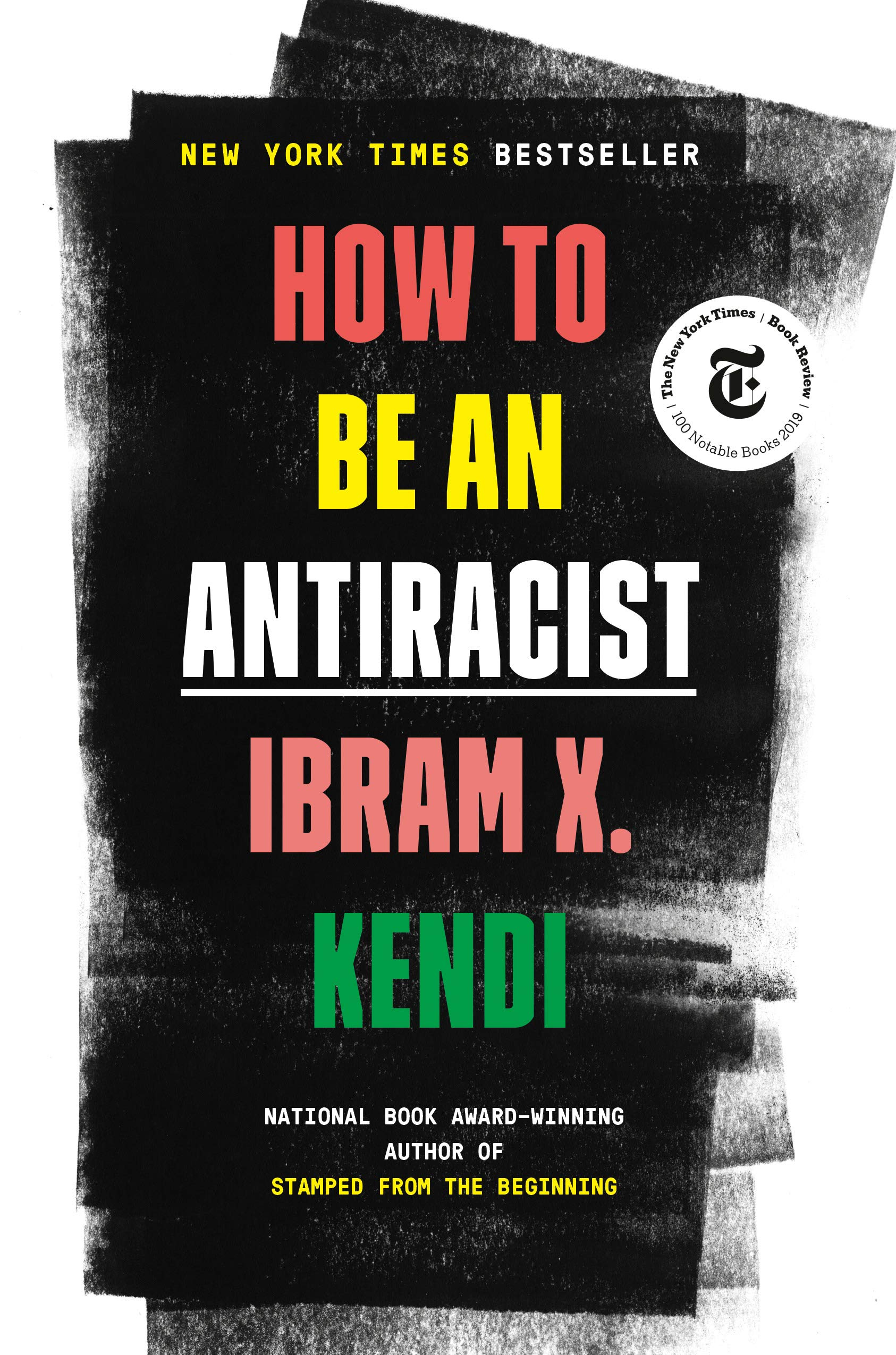 'How To Be An Antiracist' by Ibram X. Kendi